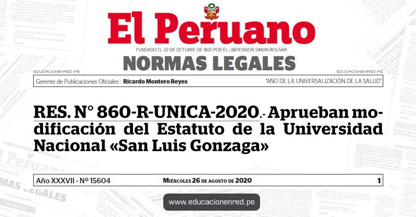 RES. N° 860-R-UNICA-2020.- Aprueban modificación del Estatuto de la Universidad Nacional «San Luis Gonzaga»