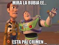 """Toy Story """"Mira la rubia, está para el crimen"""""""