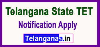 TS Telangana State TET 2017 Notification Apply