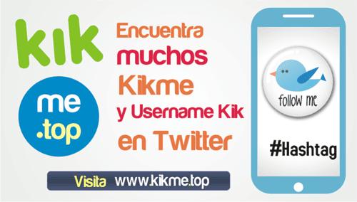 Encuentra muchos Kikme y Username Kik en Twitter