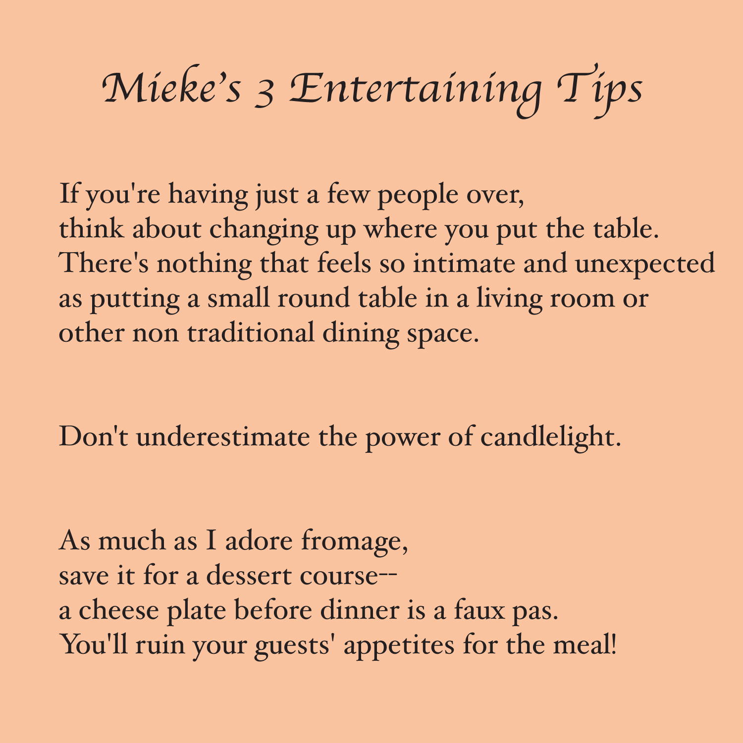 Mieke Ten Have: The Entertaining Style Setter Mieke Ten Have