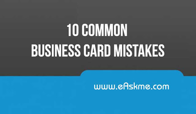 10 Common Business Card Mistakes: eAskme