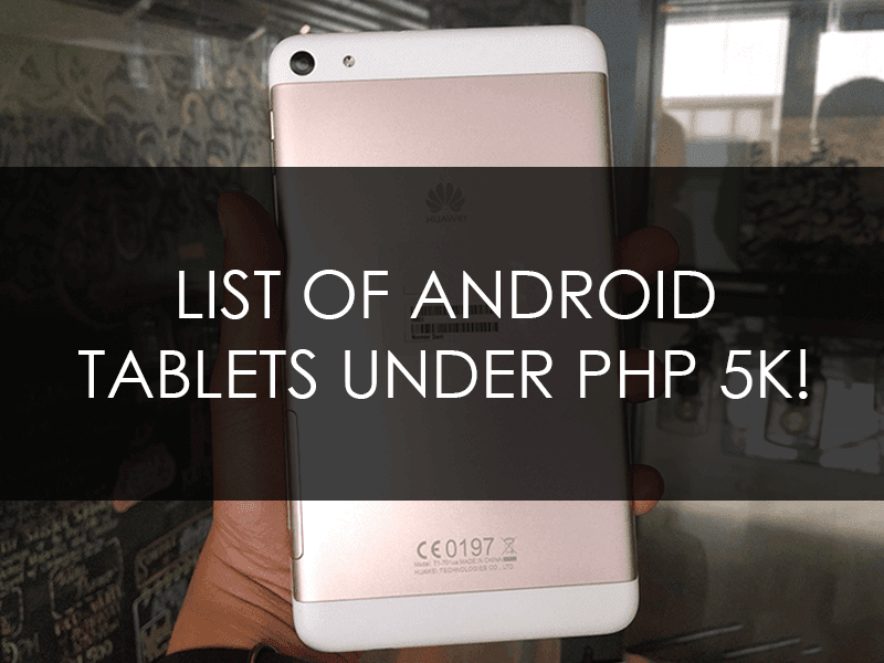 List Of Android Tablets Under PHP 5K At Lazada Philippines