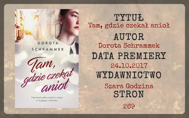 """""""Tam, gdzie czekał anioł"""" Dorota Schrammek"""