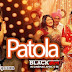 Patola (Blackmail) Lyrics