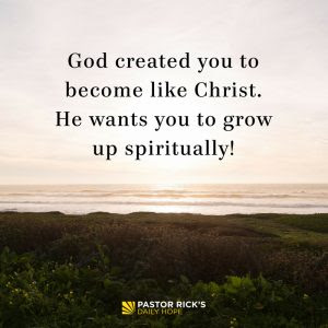 God Wants You to Grow Up by Rick Warren
