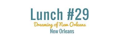 http://www.40lunches.com/2017/06/dreaming-of-new-orleans.html