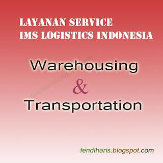 Layanan IMS di Tips Memilih Jasa Logistics Terpercaya Di Indonesia