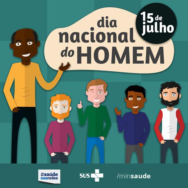 15 e julho, Dia Nacional do Homem. Arte: Ministério da Saúde