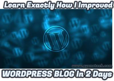 Learn Exactly How I Improved WORDPRESS BLOG In 2 Days