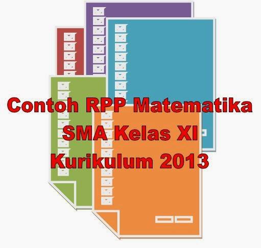Contoh RPP Matematika SMA Kelas XI Berdasarkan Kurikulum 2013