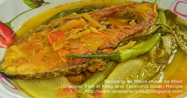 Sinigang Na Maya-maya Sa Miso (Snapper Fish In Miso And Taramind Soup) Recipe