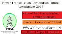Power Transmission Corporation Limited Recruitment 2017 – 150 Testing Attendant Officer & Line Attendant