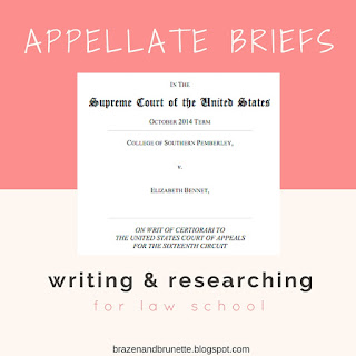 writing an appellate brief for law school | brazenandbrunette.com