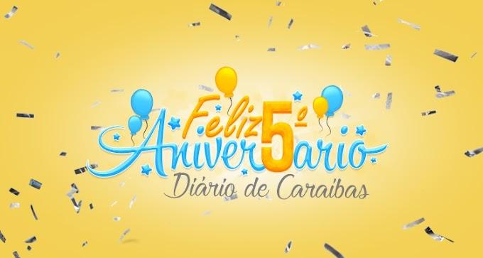 Hoje é dia de festa! Diário de Caraíbas completa 5 anos