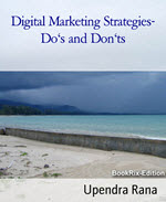 Digital Marketing  Strategies Do and Dont