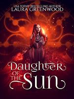 Daughter of the Sun Laura Greenwood Egyptian Gods Forgotten Gods Summer Solstice