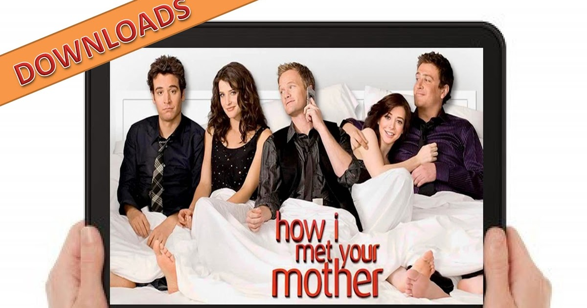Downloads How I Met Your Mother Seasons 1 9 In 3gp Mp4 Ent3rtain Me