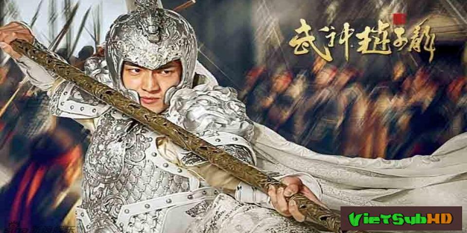 Phim Võ Thần Triệu Tử Long Tập 49/60 VietSub HD | Chinese Hero Zhao Zi Long 2016