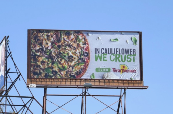 cauliflower crust Fresh Brothers Pizza billboard