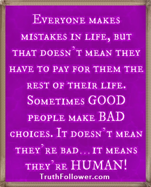 Everyone Makes Mistakes In Life, HUMAN Quotes