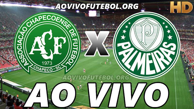 Assistir Chapecoense x Palmeiras Ao Vivo HD