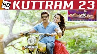 Kuttram 23 Movie review | Arun Vijay | Vannathirai – Priyadharshini