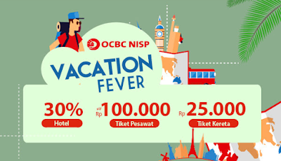 Vacation Fever with OCBC NISP