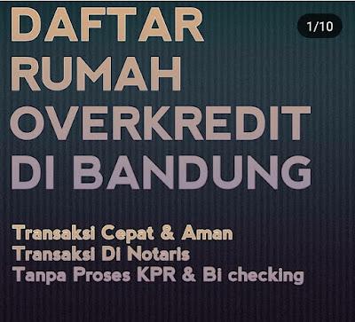 Rumah Over Kredit Rumah Take Over Bandung