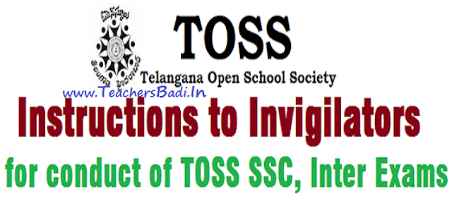Instructions,TOSS SSC, Inter Exams,Invigilators for 2017