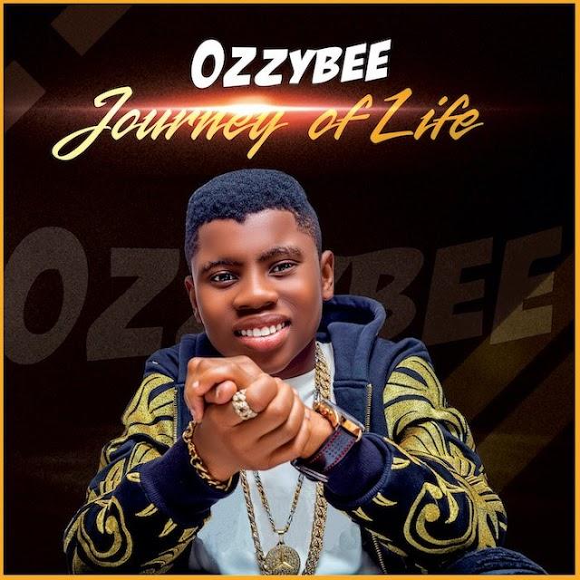[Music] OzzyBee – Journey Of Life