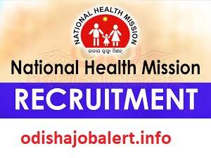 NHM , Odisha 2018 - OdishaJobAlert Info:: Latest Jobs In Odisha