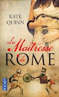 http://lachroniquedespassions.blogspot.fr/2014/08/la-maitresse-de-rome-kate-quinn.html#more
