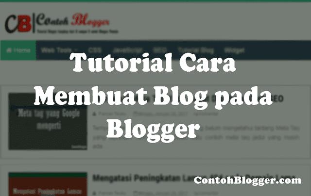 Tutorial Cara Membuat Blog pada Blogger