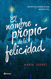 """""""El nombre propio de la felicidad"""" de María Jeunet"""