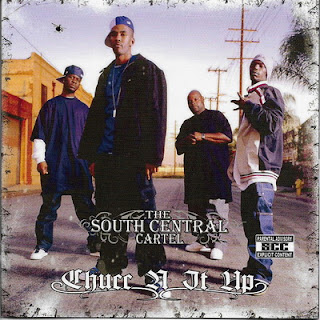 South Central Cartel - Chucc N It Up (2009)