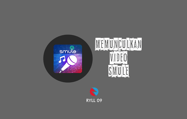 Cara Memunculkan Video di Smule