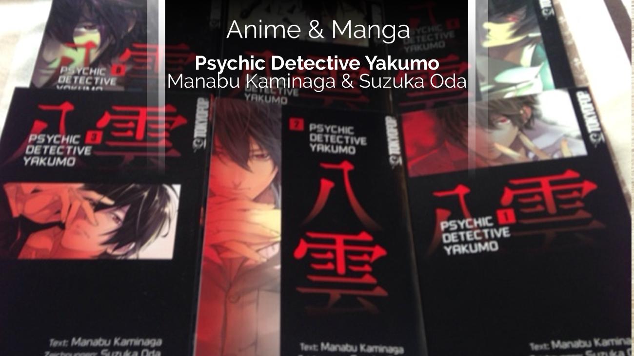 Rezension/Review zum Manga Psychic Detective Yakumo (Tokyopop)