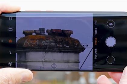 Canggihnya Kamera Huawei P30 Pro
