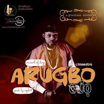 GT Maestro - Arugbo Ojo Lyrics