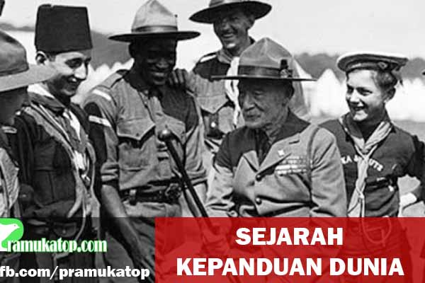 Sejarah Lengkap Kapanduan / Pramuka di Dunia