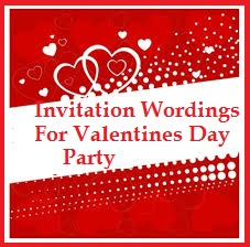 Romantic Valentines Day Love Messages Invitation Wordings For