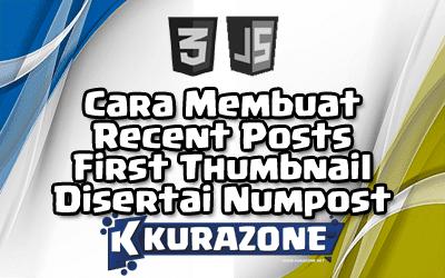 Cara Membuat Recent Posts First Thumbnail Disertai Numpost