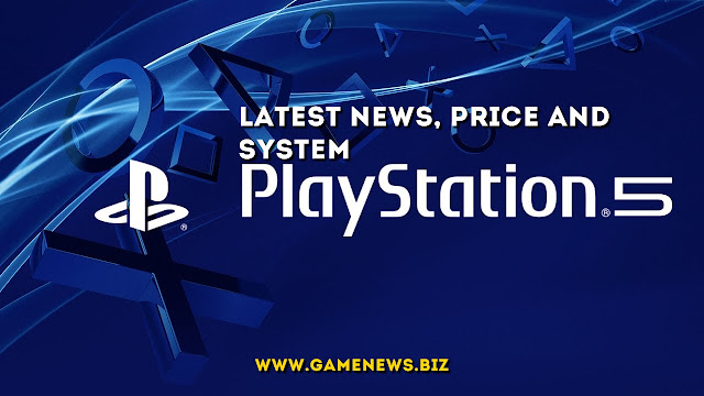 PlayStation 5 Latest News - Price, System and Price