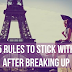 5 Rules To Stick With After Breaking Up