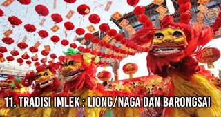 Tradisi Imlek : Liong/Naga dan Barongsai