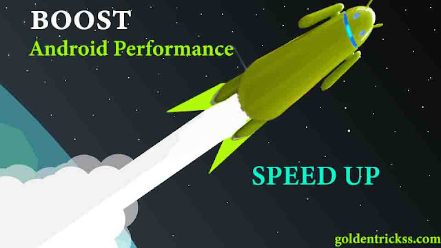 speed up boost android performance
