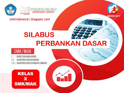 Silabus Perbankan Dasar Kelas 10 SMK/MAK Kurikulum 2013 ...