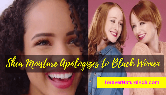 Shea Moisture Apologizes to Black Women