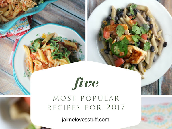 2017 In Review: Five Most Popular Recipes for 2017